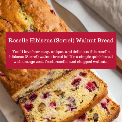 Roselle Hibiscus (Sorrel) Walnut Bread